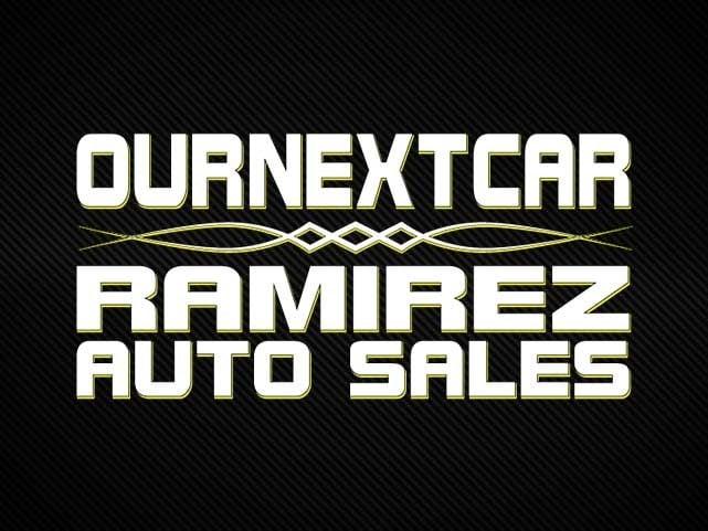 Ournextcar/Ramirez Auto Sales