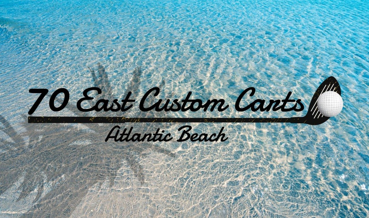 70 East Custom Carts Atlantic Beach